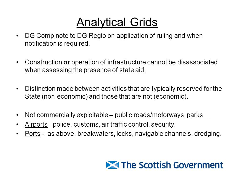 Analytical Grids DG Comp note to DG Regio on application of ruling and when notification is required.