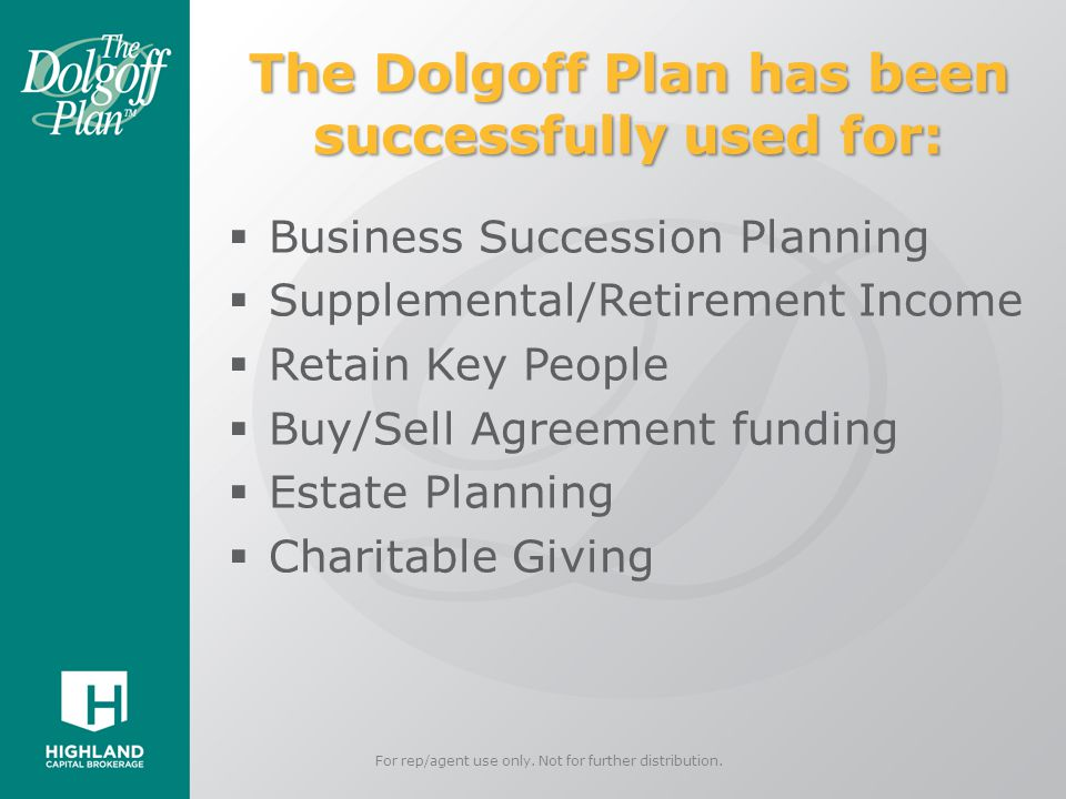 The Dolgoff Plan has been successfully used for: