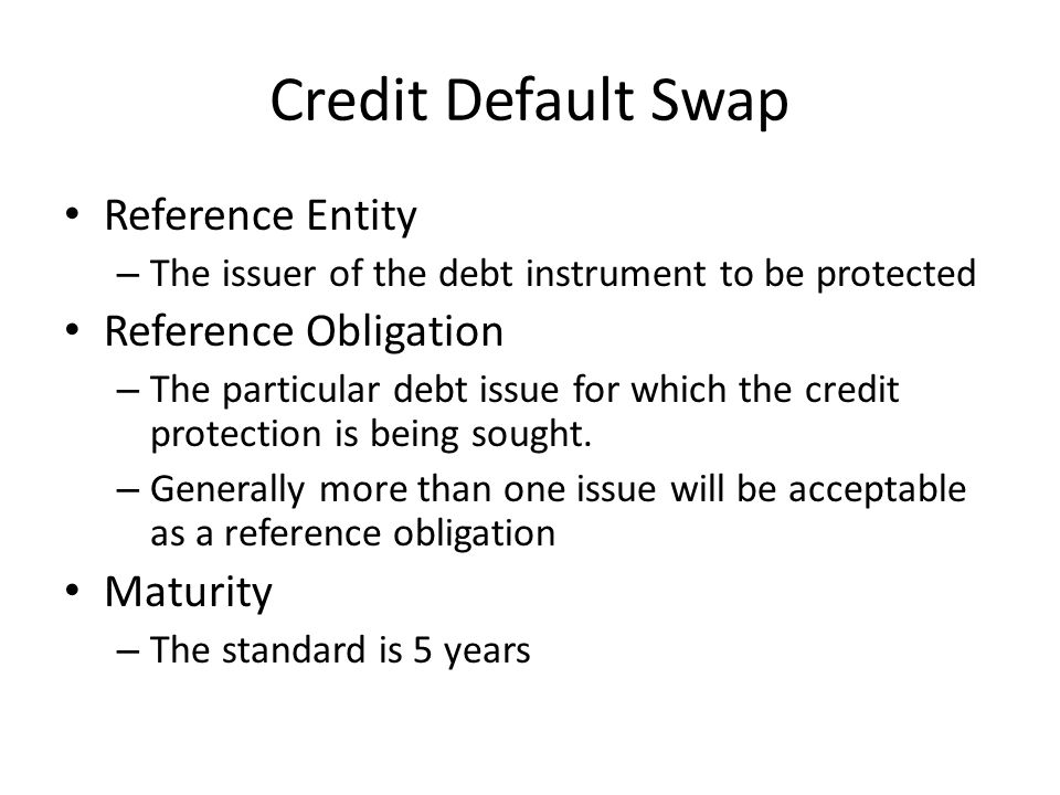 Credit Default Swap Reference Entity Reference Obligation Maturity