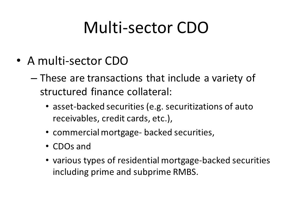 Multi-sector CDO A multi-sector CDO