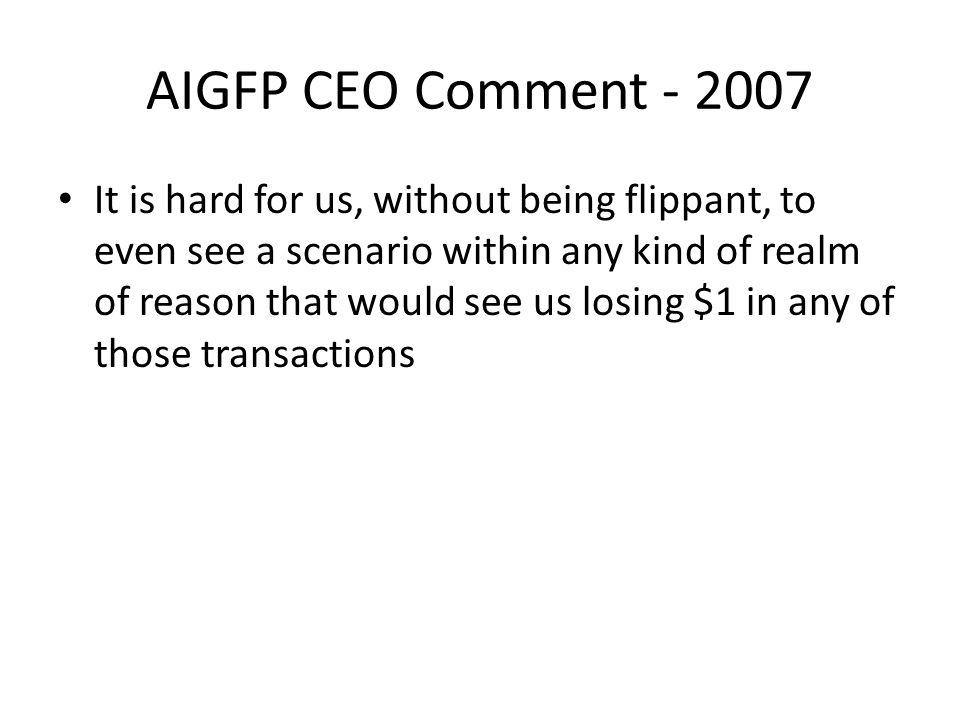 AIGFP CEO Comment - 2007