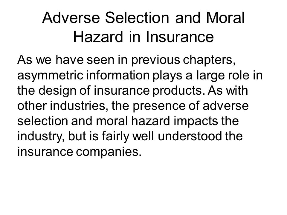 Adverse Selection and Moral Hazard in Insurance