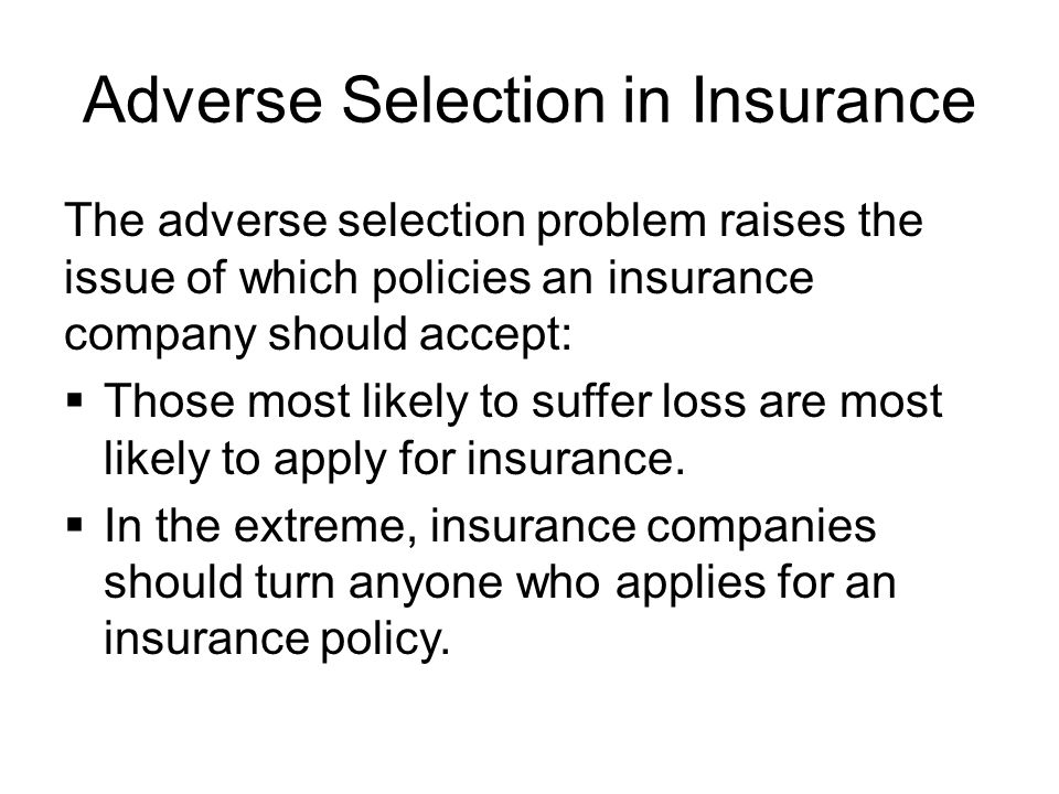Adverse Selection in Insurance