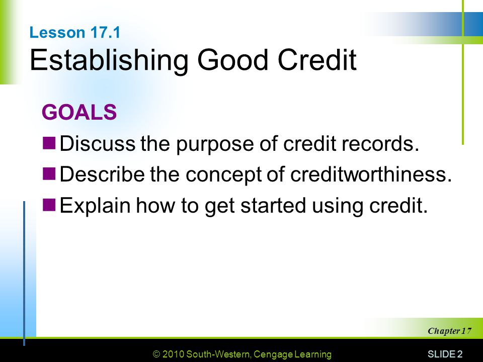 Lesson 17.1 Establishing Good Credit