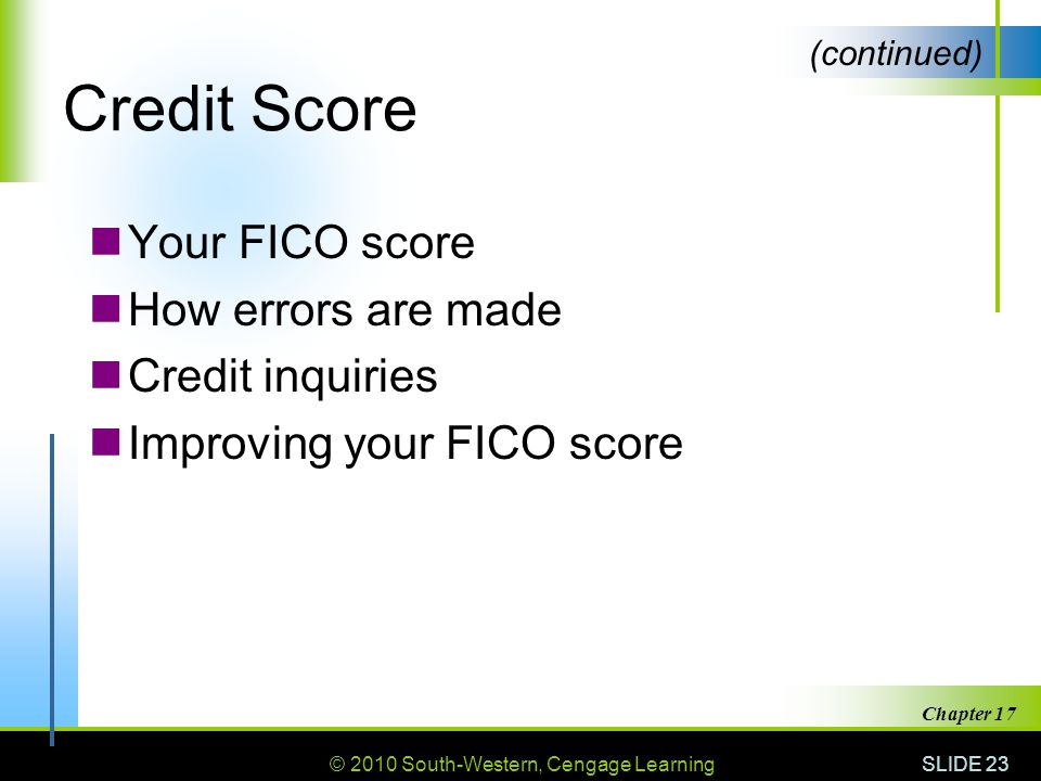 Credit Score Your FICO score How errors are made Credit inquiries