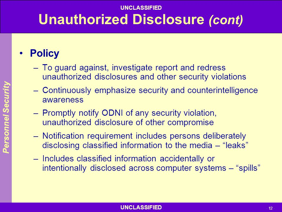 Unauthorized Disclosure (cont)