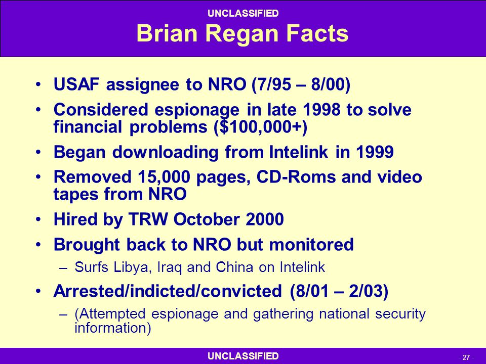 Brian Regan Facts USAF assignee to NRO (7/95 – 8/00)