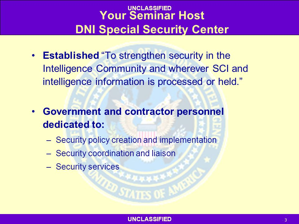 Your Seminar Host DNI Special Security Center