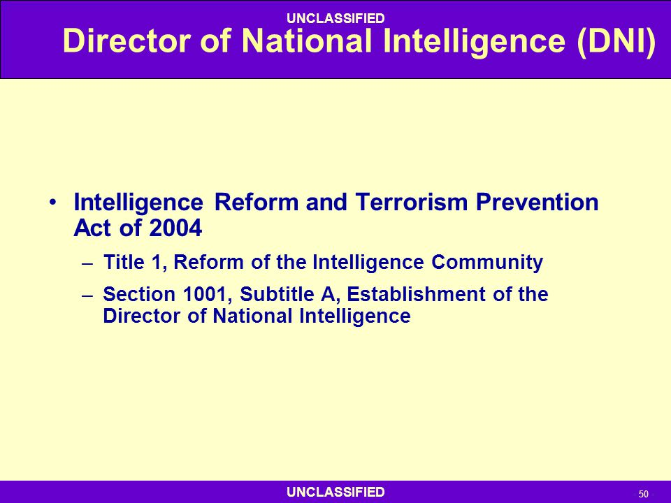 Director of National Intelligence (DNI)