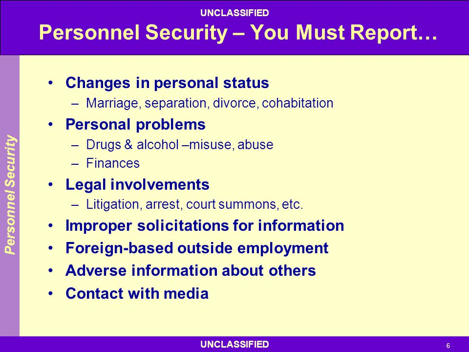 Personnel Security – You Must Report…