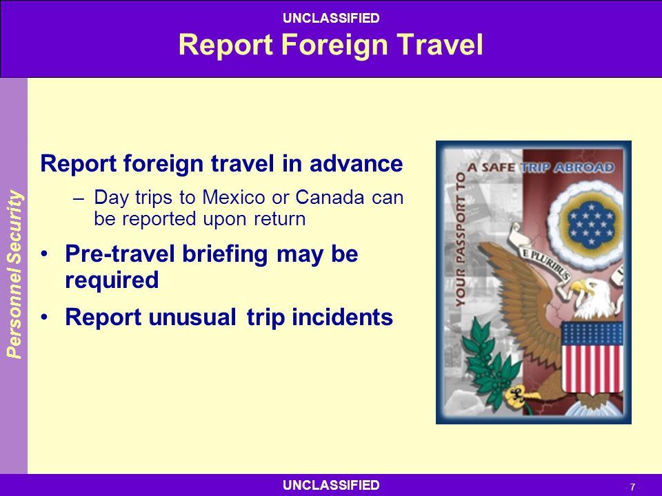 Report Foreign Travel Report foreign travel in advance