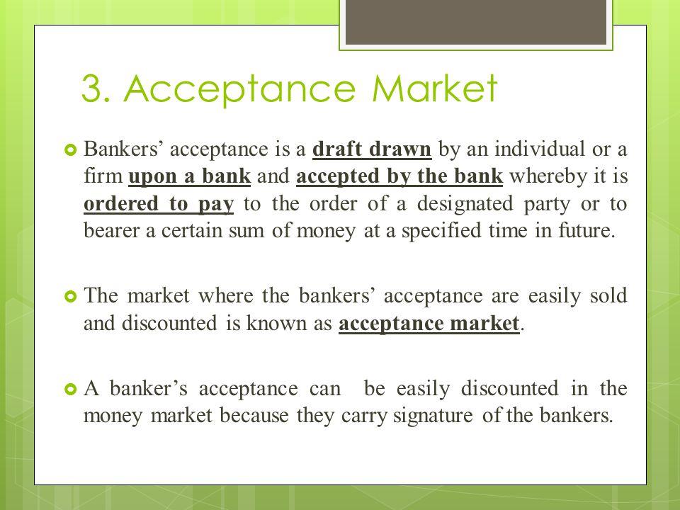 3. Acceptance Market