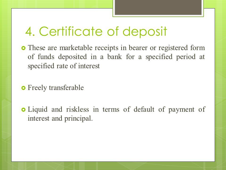 4. Certificate of deposit