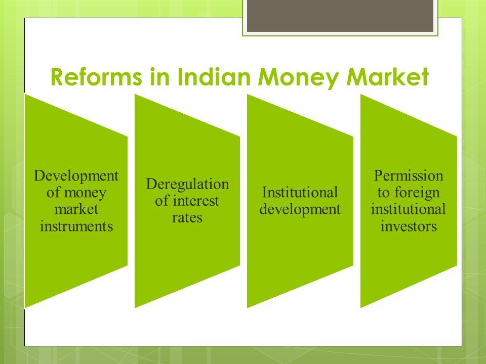 Reforms in Indian Money Market