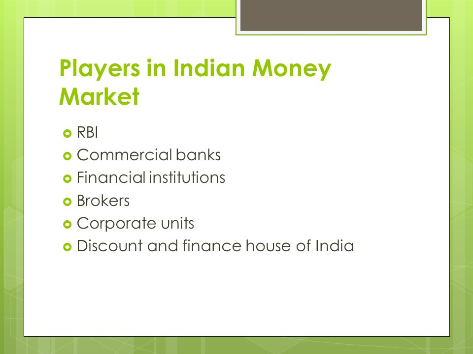 Players in Indian Money Market