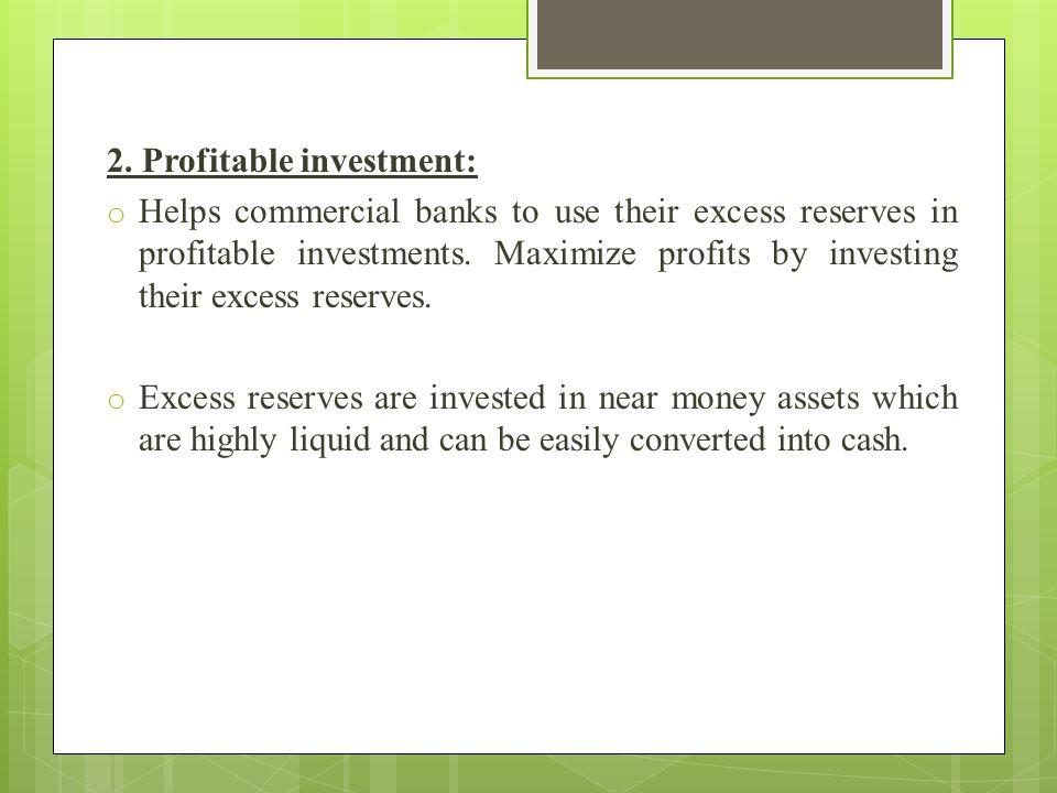 2. Profitable investment: