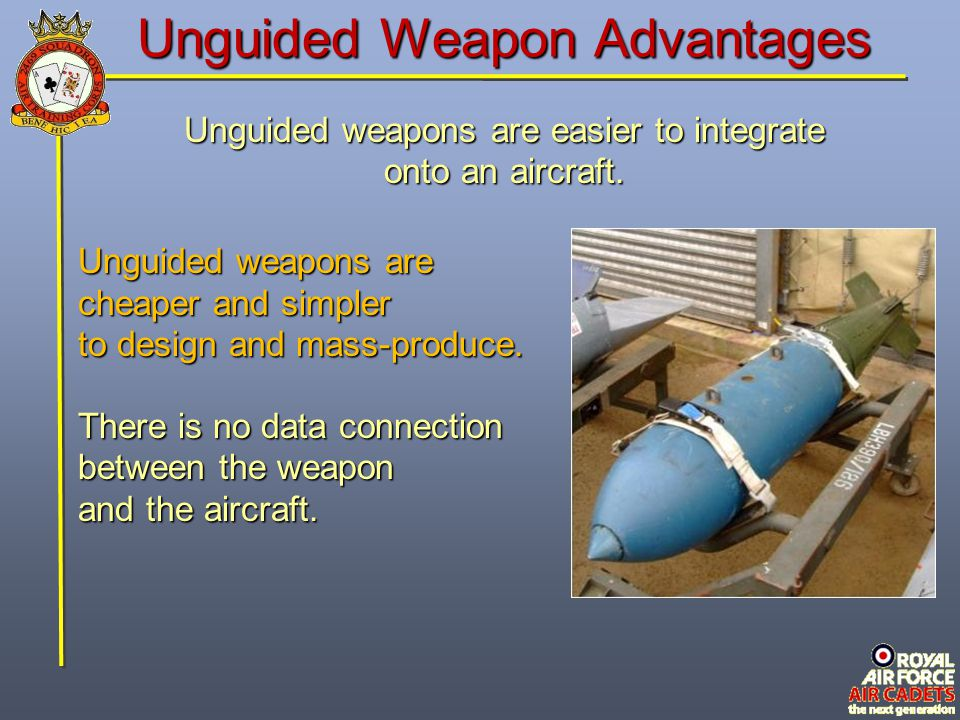 Unguided Weapon Advantages