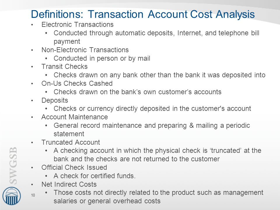 Definitions: Transaction Account Cost Analysis