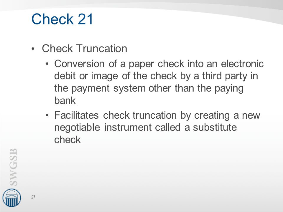Check 21 Check Truncation