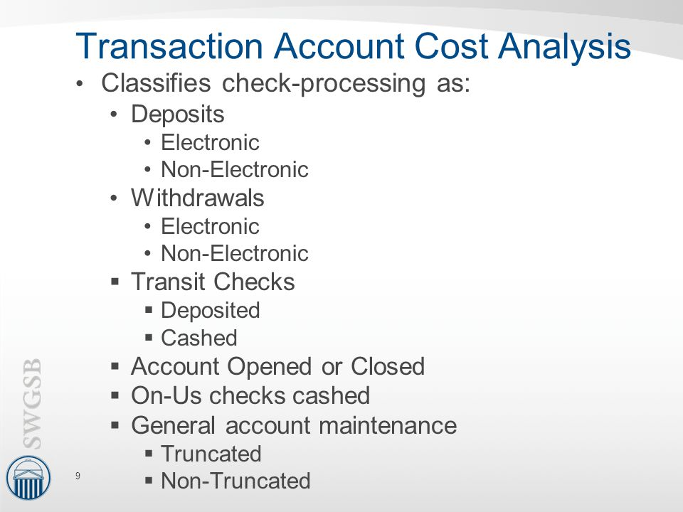 Transaction Account Cost Analysis