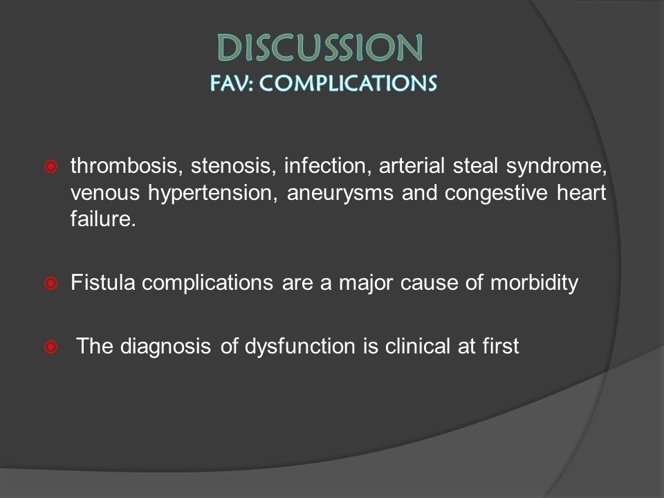 Discussion FAV: COMPLiCATIONS