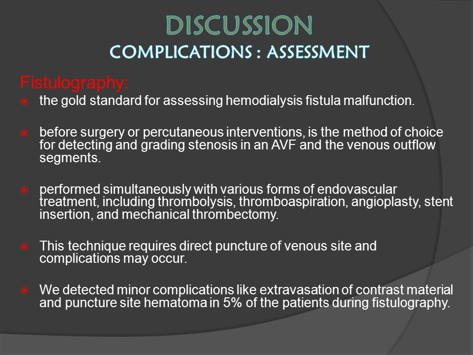 Discussion complications : ASSESSMENT