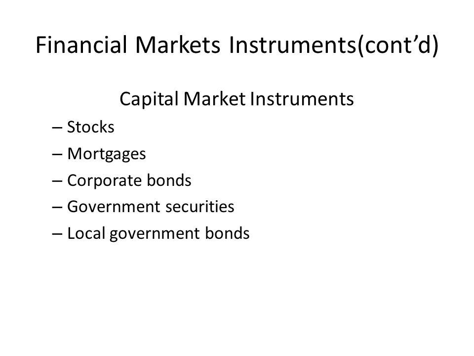 Financial Markets Instruments(cont'd)