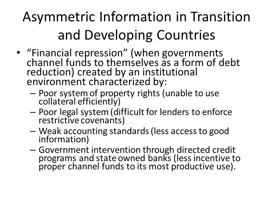 Asymmetric Information in Transition and Developing Countries