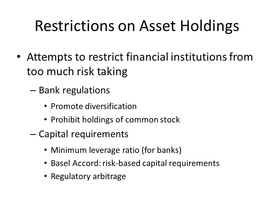 Restrictions on Asset Holdings
