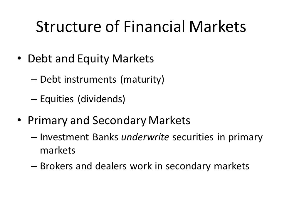 Structure of Financial Markets