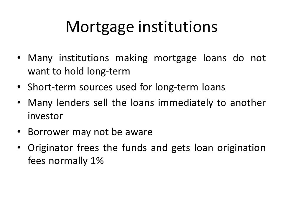 Mortgage institutions