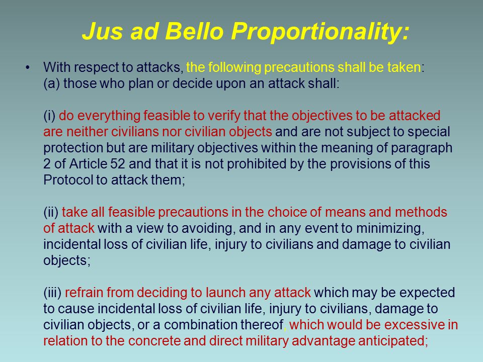Jus ad Bello Proportionality:
