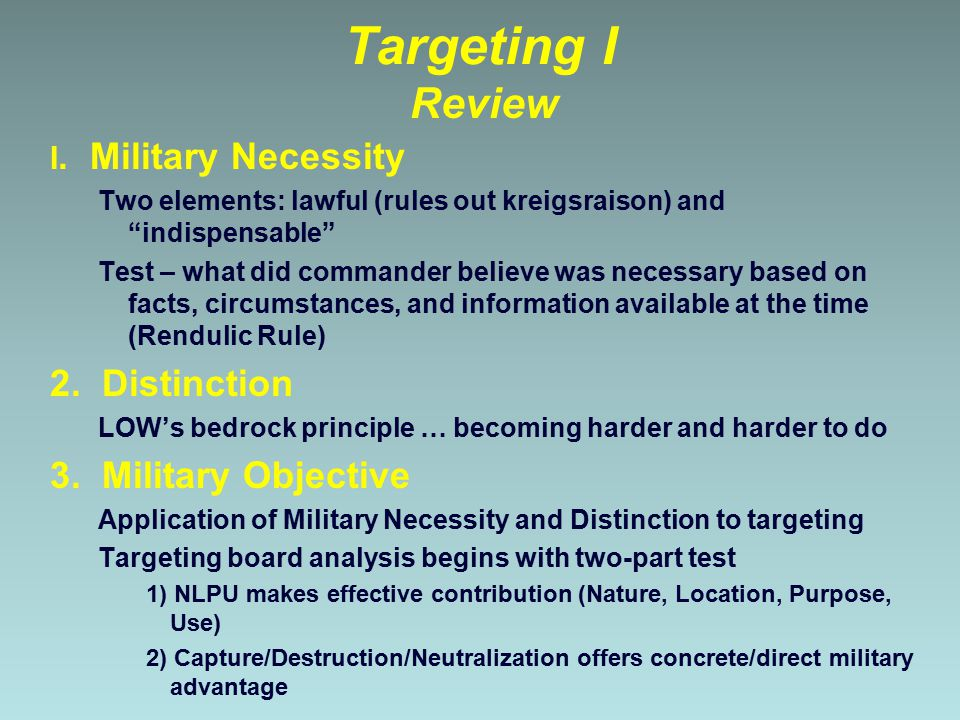 Targeting I Review 2. Distinction 3. Military Objective