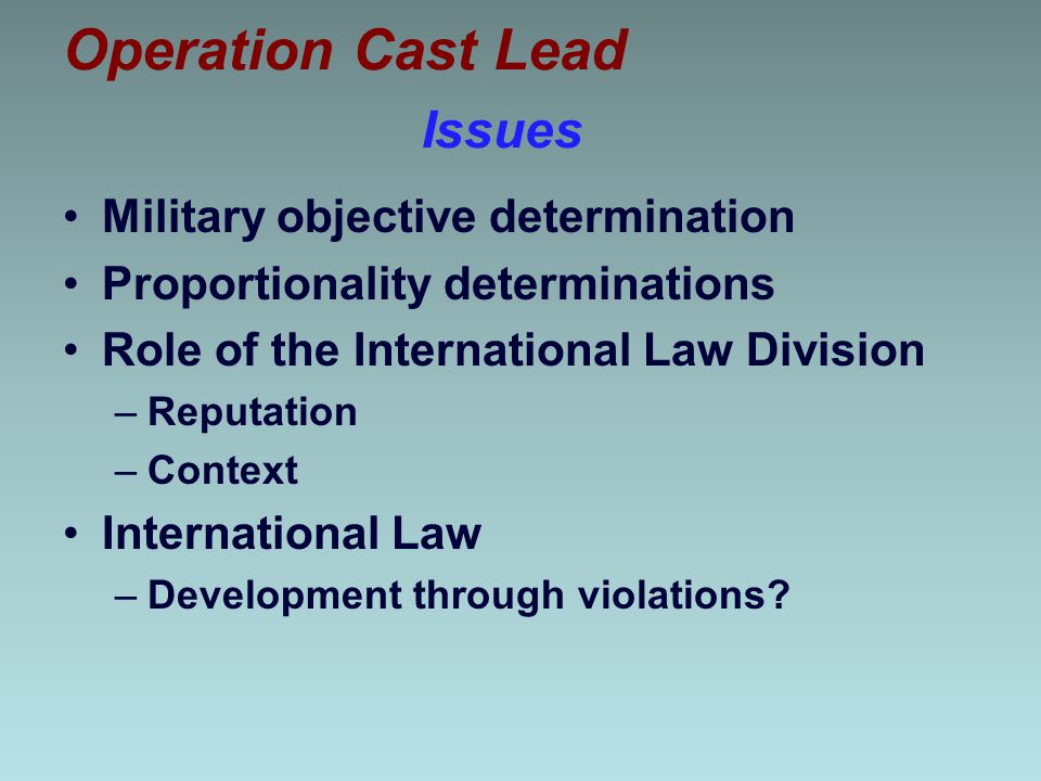 Operation Cast Lead Issues Military objective determination