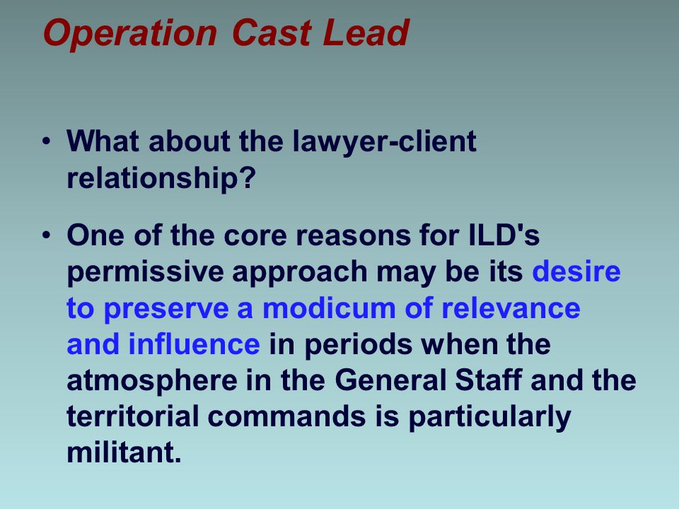 Operation Cast Lead What about the lawyer-client relationship