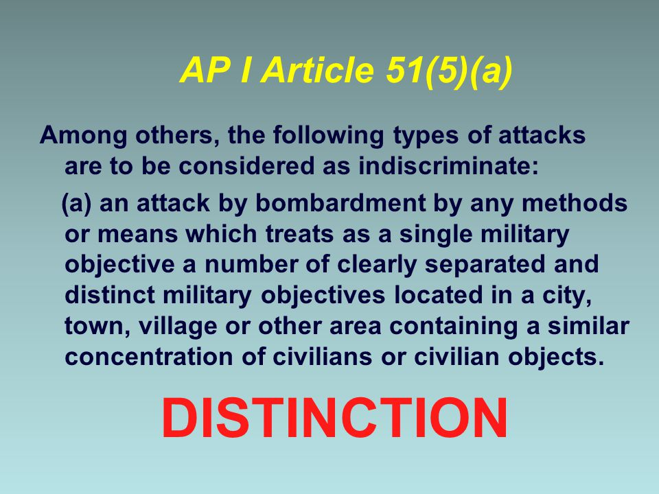 DISTINCTION AP I Article 51(5)(a)