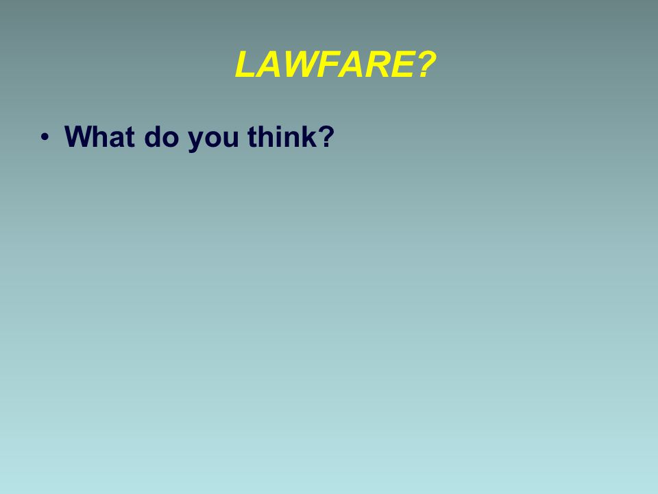 LAWFARE What do you think