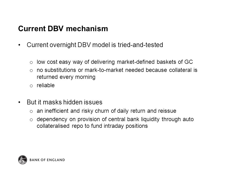Current DBV mechanism Current overnight DBV model is tried-and-tested