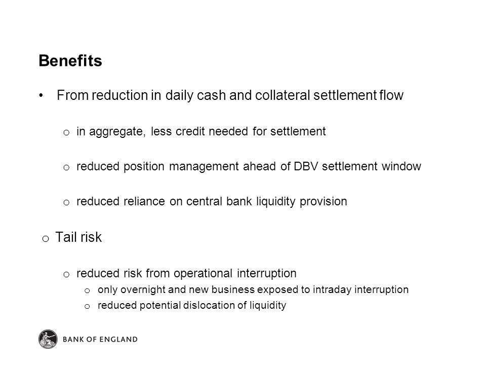 Benefits From reduction in daily cash and collateral settlement flow