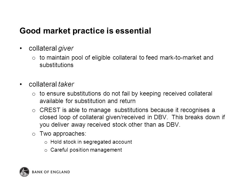 Good market practice is essential