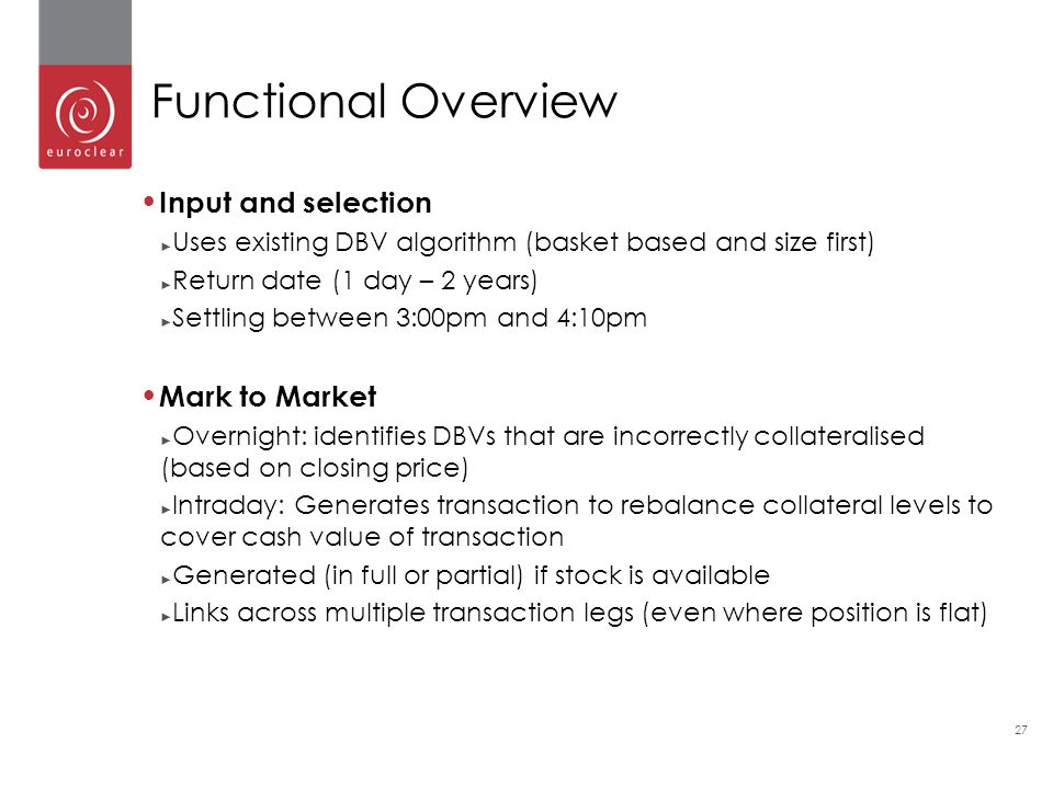 Functional Overview Input and selection Mark to Market