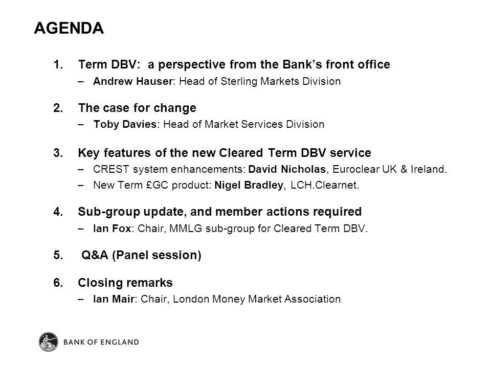 AGENDA Term DBV: a perspective from the Bank's front office