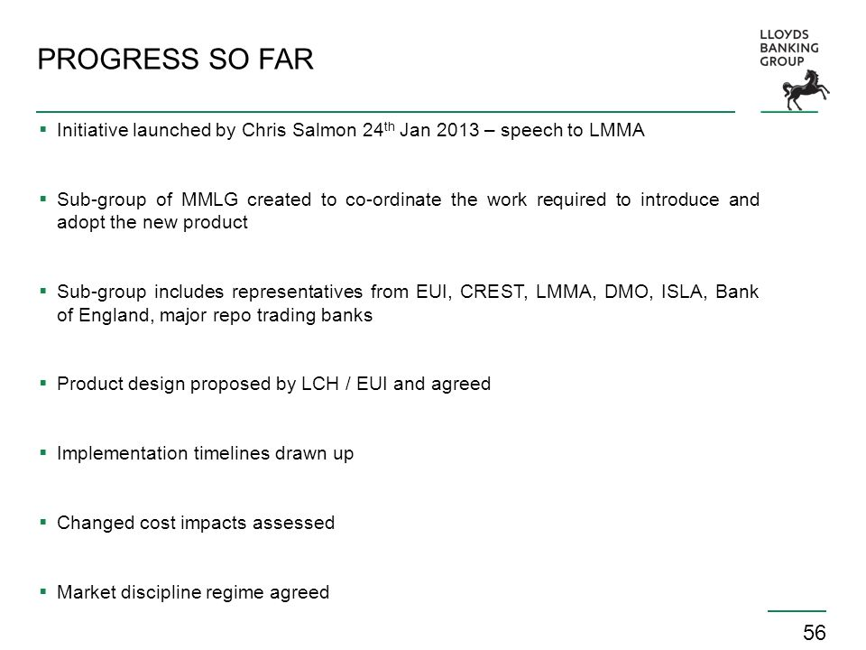 PROGRESS SO FAR Initiative launched by Chris Salmon 24th Jan 2013 – speech to LMMA.