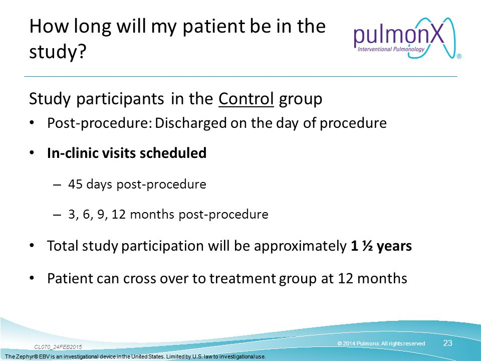 How long will my patient be in the study
