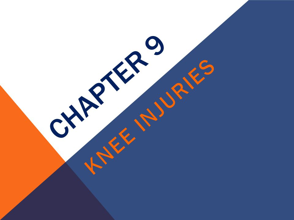 Chapter 9 Knee Injuries