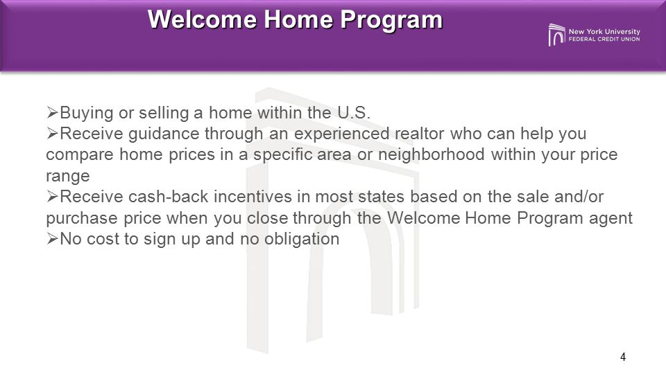 Welcome Home Program Buying or selling a home within the U.S.