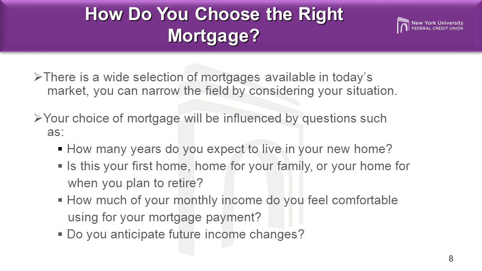 How Do You Choose the Right Mortgage