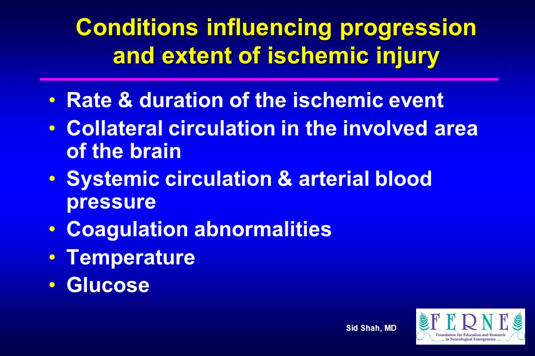 Conditions influencing progression and extent of ischemic injury