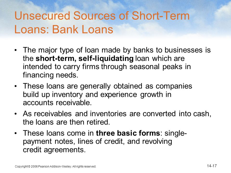 Unsecured Sources of Short-Term Loans: Bank Loans