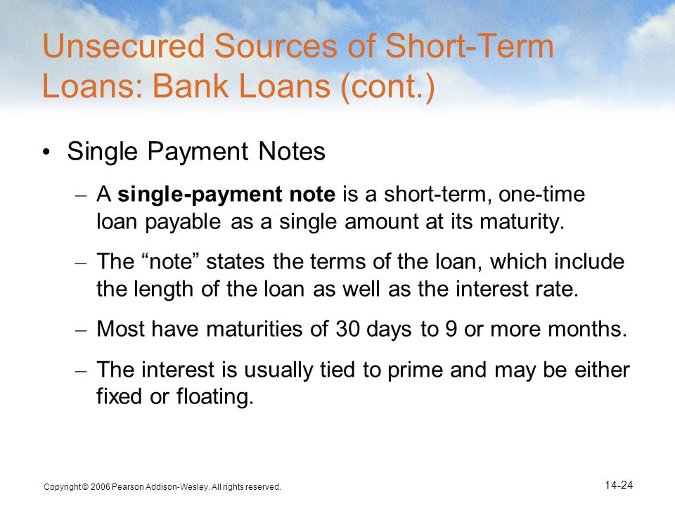 Unsecured Sources of Short-Term Loans: Bank Loans (cont.)